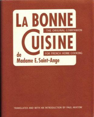 La Bonne Cuisine de Madame E Saint-Ange