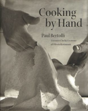 Cooking by Hand by Paul Bertolli: Powerful recipes