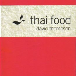 Thai food by David Thompson
