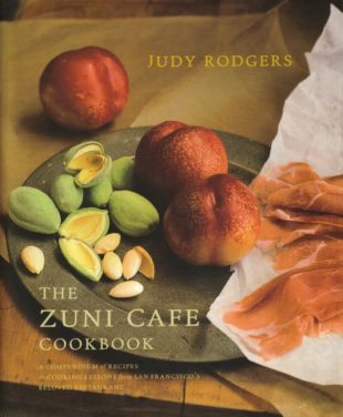 The detailed Zuni Cafe Cookbook by Judy Rodgers