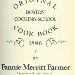 Fannie Farmer Boston Cooking-School Cook Book