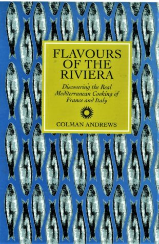 Flavors of the Riviera by Colman Andrews