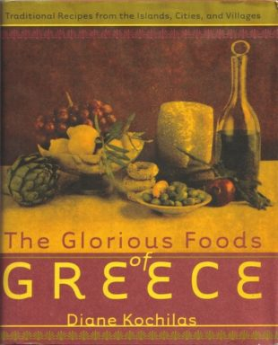 The Glorious Foods of Greece by Diane Kochilas