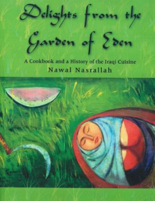 Delights from the Garden of Eden: An important book by Nawal Nasrallah