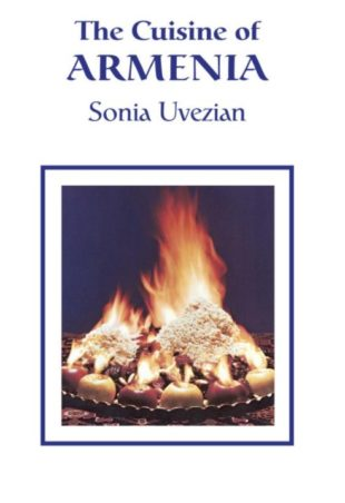 The Cuisine of Armenia: A great book by Sonia Uvezian