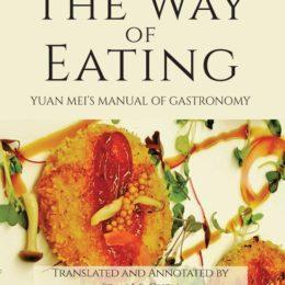 Yuan Mei The Way of Eating