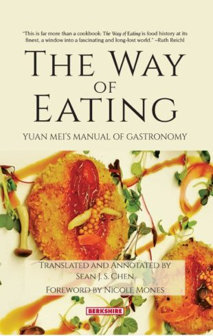 Yuan Mei – Fascinating Cookbook from 18th Century China